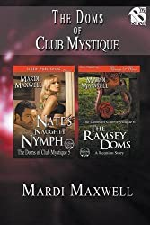 The Doms of Club Mystique [Nate's Naughty Nymph: The Ramsey Doms] (Siren Publishing Menage and More)
