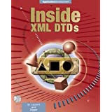 Inside XML DTDs: Scientific and Technical by Simon St. Laurent (1999-06-25)