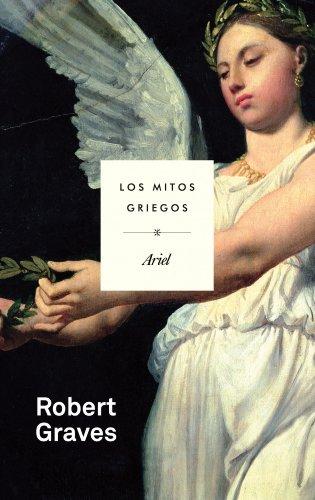 Los mitos griegos (Ariel) por Robert Graves