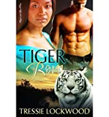 Lockwood, Tressie [ Tiger Born ] [ TIGER BORN ] May - 2013 { Paperback }
