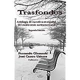 Trasfondos: Antología de narradores en español del medio oeste norteamericano
