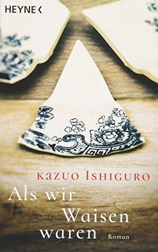 Buchseite und Rezensionen zu 'Als wir Waisen waren: Roman' von Kazuo Ishiguro