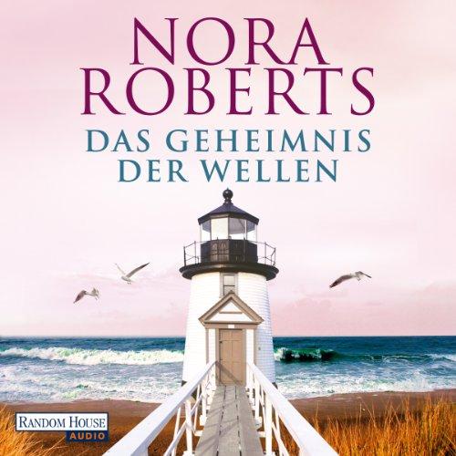 Buchseite und Rezensionen zu 'Das Geheimnis der Wellen' von Nora Roberts