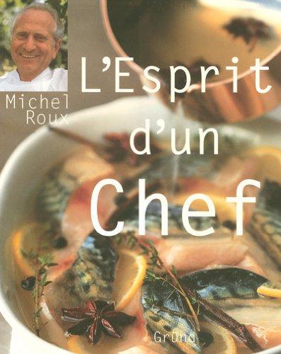 L'esprit d'un Chef