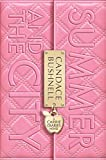 Summer and the City (Carrie Diaries, Band 2)