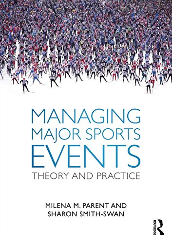 Managing Major Sports Events: Theory and Practice