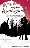 Winterzauber im Kerzenschein: Roman (Allgemeine Reihe. Bastei Lübbe Taschenbücher)