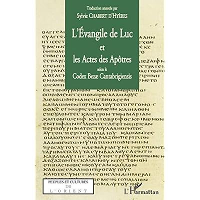 L'Evangile de Luc et les Actes des Apôtres selon le codex Bezae Cantabrigiensis