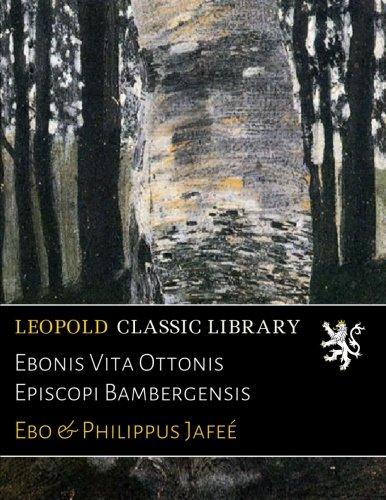 ebonis-vita-ottonis-episcopi-bambergensis
