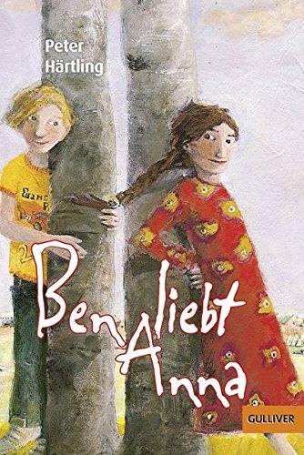 Free Ben Liebt Anna Roman Für Kinder Gulliver Pdf