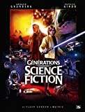 Générations Science-fiction - De Flash Gordon à Matrix: Préface de Robert Watts, producteur des trilogies Star Wars et Indiana Jones