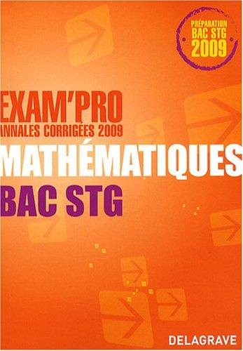 Mathématiques Bac STG : Annales corrigées