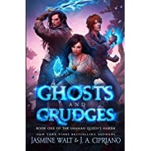 Ghosts and Grudges: a Reverse Harem Urban Fantasy: Volume 1 (The Shaman Queen's Harem)