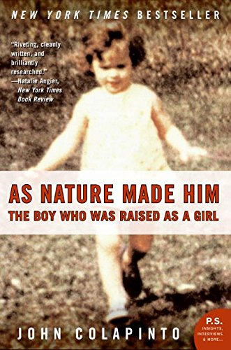 As Nature Made Him (P.S.) por John Colapinto