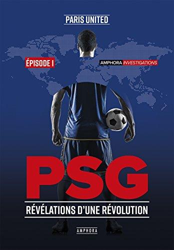 PSG - Rvlations d'une rvolution