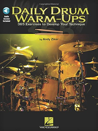 Daily Drum Warm-Ups - 365 Exercises to Develop Your Technique (Book/Online Audio) (Book & CD) por Andy Ziker