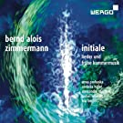Zimmermann: Initiale - Songs and Early Chamber Music