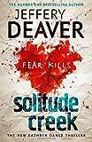 Solitude Creek: Fear Kills in Agent Kathryn Dance Book 4 (Kathryn Dance thrillers)