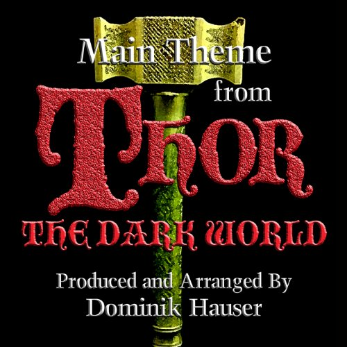 "Main Theme (From ""Thor: The Dark World"")"