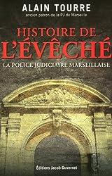 HISTOIRES DE L'EVECHE, LA PJ MARSEILLAISE