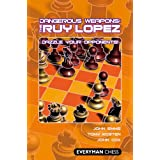 Dangerous Weapons: The Ruy Lopez (English Edition)
