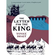 The Letter for the King by Tonke Dragt (2013-11-07)
