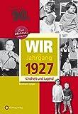 Wir vom Jahrgang 1927 - Kindheit und Jugend (Jahrgangsbände): 90. Geburtstag - Reinhard Appel