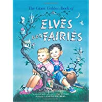 The Giant Golden Book of Elves and