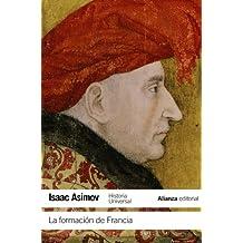 La formación de Francia (El Libro De Bolsillo - Historia)