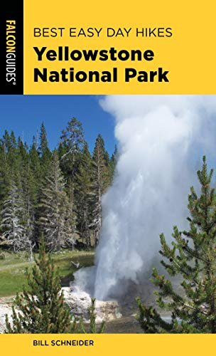 Best Easy Day Hikes Yellowstone National Park (Best Easy Day Hikes Series) (English Edition) -