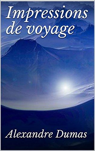 Descargar Libro Impressions de voyage de Alexandre  Dumas