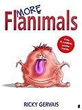 More Flanimals