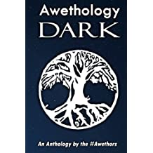 The Awethology: Dark