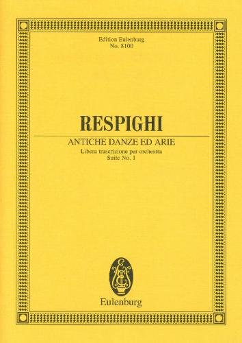 Respighi: Antiche Danze ed Arie (Suite No.1) (Miniature Score)
