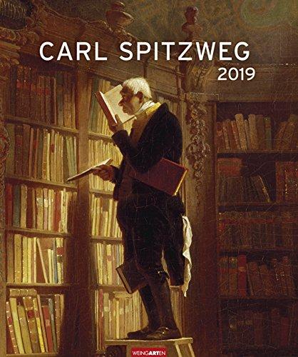 Carl Spitzweg - Editions-Kalender 2019 - Weingarten-Verlag - Kunstkalender - Wandkalender - 46 cm x...