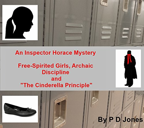 An Inspector Horace Mystery - Free-Spirited Girls, Archaic Discipline and