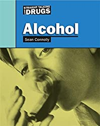 Alcohol (Straight Talking About...)