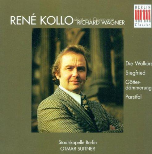 Richard Wagner: Opera Arias (Kollo, Berlin Staatskapelle, Suitner)