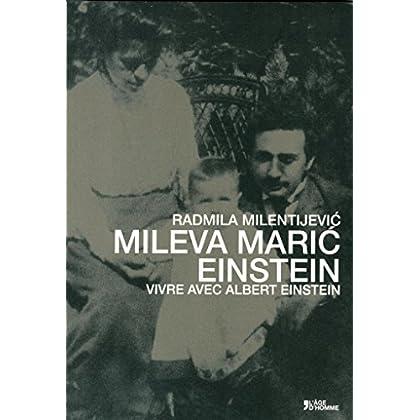 MILEVA MARIC EINSTEIN : VIVRE