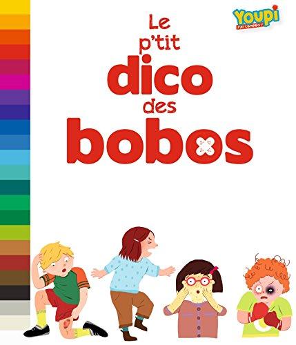 LE P'TIT DICO DES BOBOS par Nathalie Szapiro-Manoukian