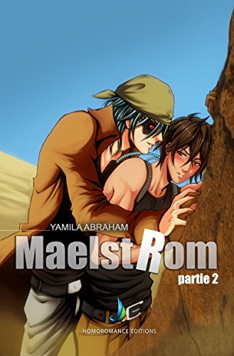 MAELSTROM - Partie 2 | MxM Science-fiction (Yaoi) (Collection homo)