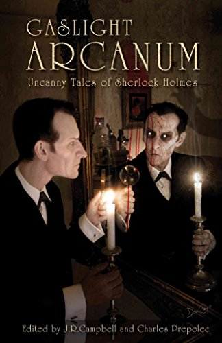 [(Gaslight Arcanum : Uncanny Tales of Sherlock Holmes)] [Edited by J R Campbell ] published on (September, 2011)