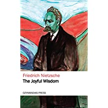 The Joyful Wisdom (English Edition)
