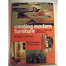 Creating Modern Furniture: Trends, Techniques, Appreciation