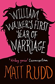 William Walker's First Year of Marriage: A Horror Story by [Rudd, Matt]