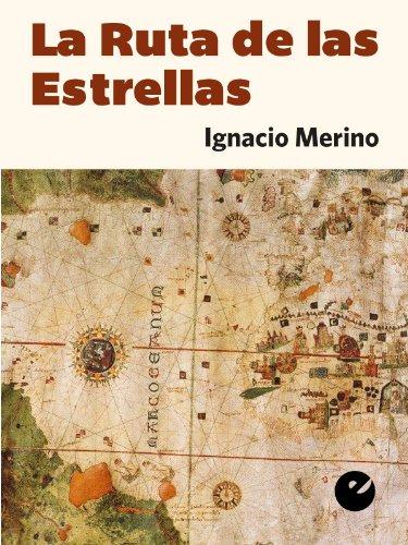 La Ruta de las Estrellas por Ignacio Merino