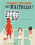 Telecharger Livres Comment fonctionne une maitresse (PDF,EPUB,MOBI) gratuits en Francaise