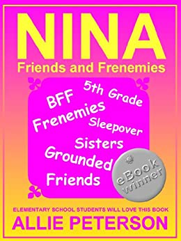 NINA - Friends and Frenemies (English Edition) di [Peterson, Allie]