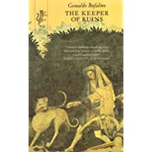 The Keeper of Ruins: And Other Inventions