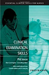 Clinical Examination Skills (Essential Clinical Skills for Nurses)